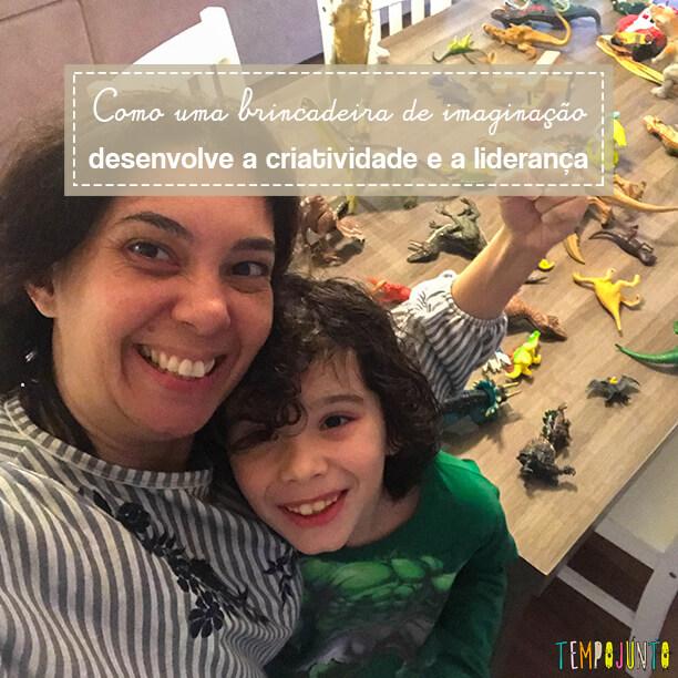 Dinossauros resgatados numa brincadeira de imaginação e liderança