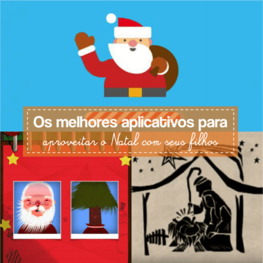 Melhores aplicativos para o Natal com seus filhos