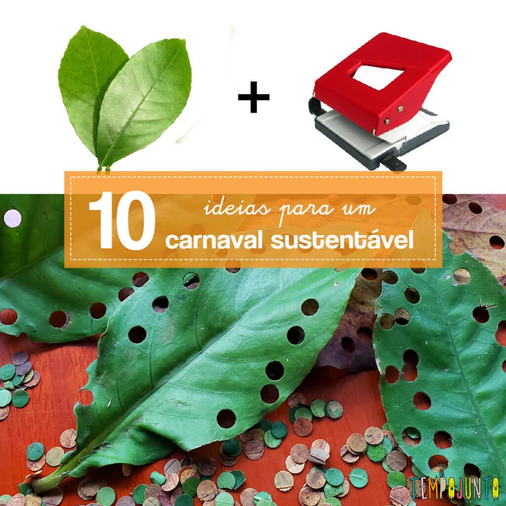 10 brincadeiras para um carnaval mais sustentável