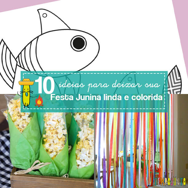10 ideias incríveis para decorar a Festa Junina