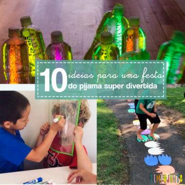 10 ideias simples e baratas para uma festa do pijama inesquecível