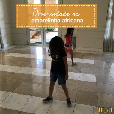 Diversidade de culturas na brincadeira de amarelinha africana