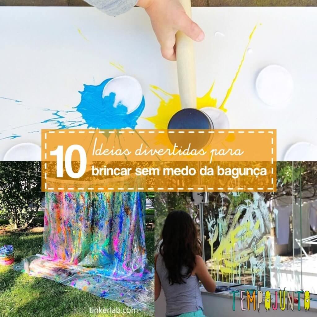 10 brincadeiras para desafiar o medo da bagunça