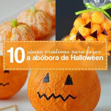 10 ideias de como fazer uma abóbora para o Halloween