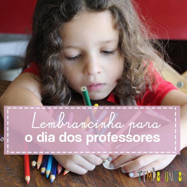 Lembrancinha simples para o Dia dos Professores