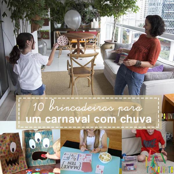 Carnaval com chuva: 10 ideias do que fazer com as crianças