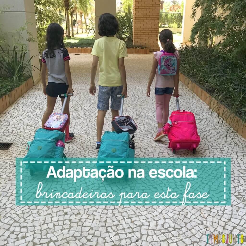 3 Dicas brincantes para ajudar à adaptação na escola