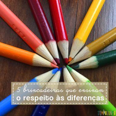 Dicas de brincadeiras para mostrar a seus filhos como respeitar as diferenças