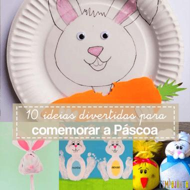Como comemorar a Páscoa: 10 ideias divertidas