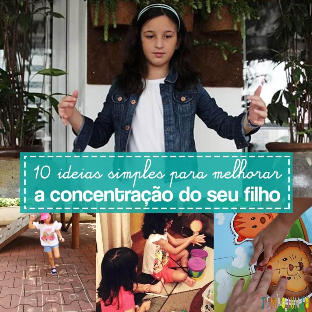 10 brincadeiras para melhorar a concentração dos seus filhos