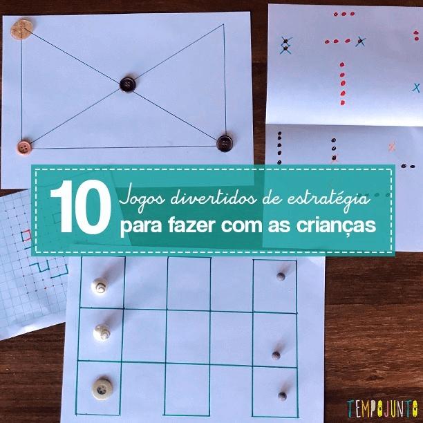 10 Jogos de estratégia com materiais simples para fazer com as crianças