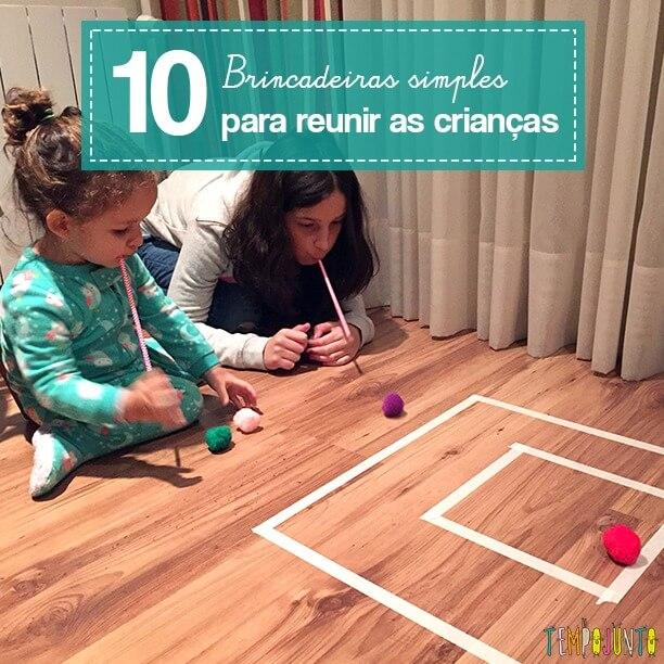 10 brincadeiras para reunir filhos pequenos