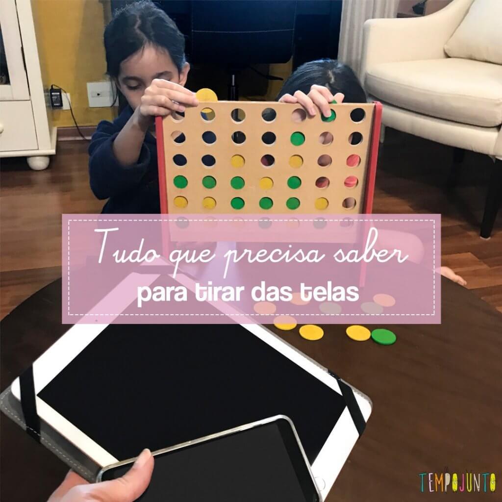 7 formas para ajudar a reduzir o uso de telas do seu filho com atitude brincante