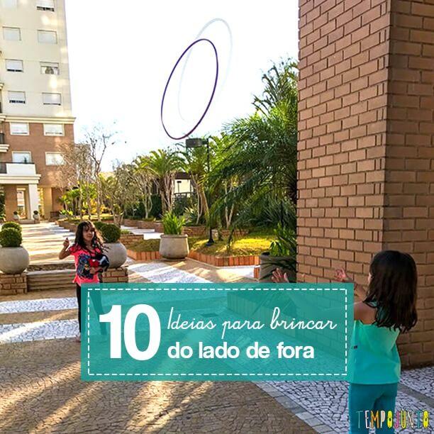 10 brincadeiras para fora de casa que respeitam o distanciamento social