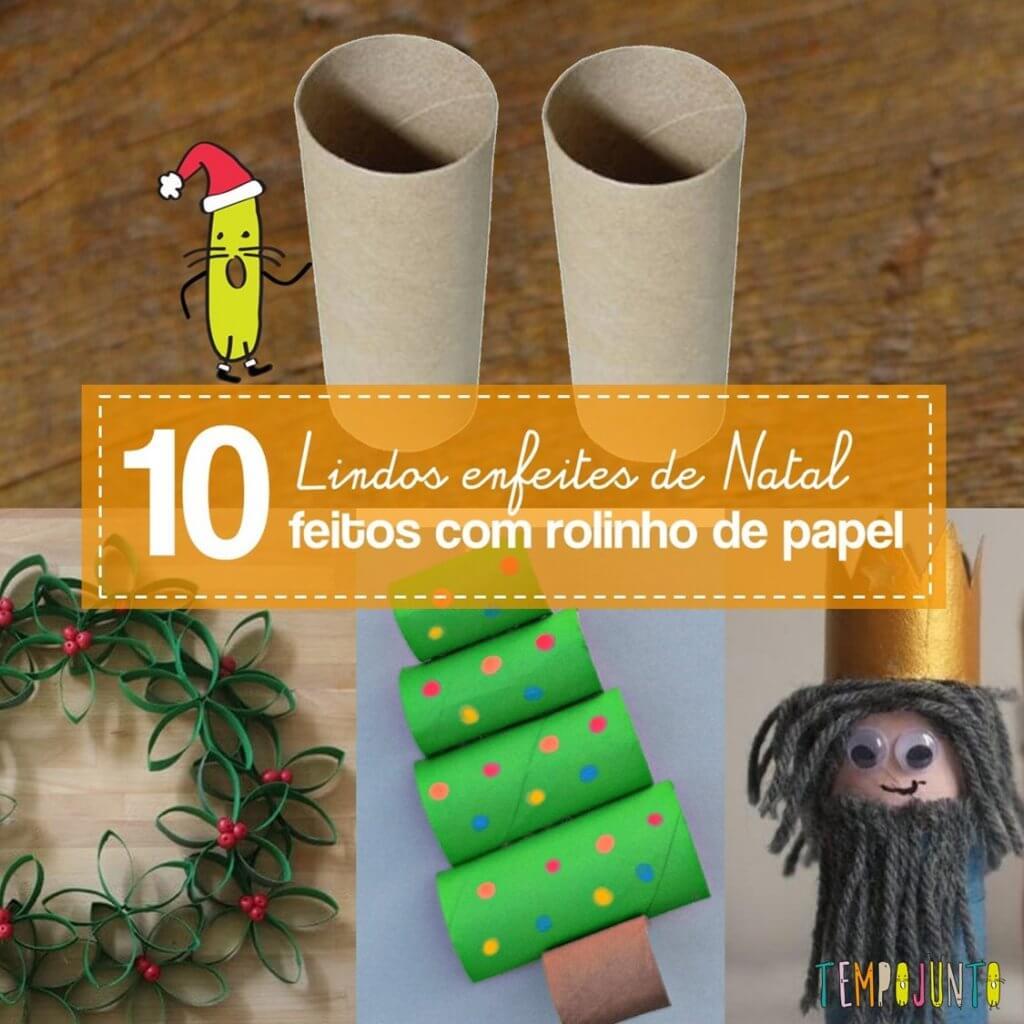 10 ideias de enfeites com rolinho de papel para o Natal