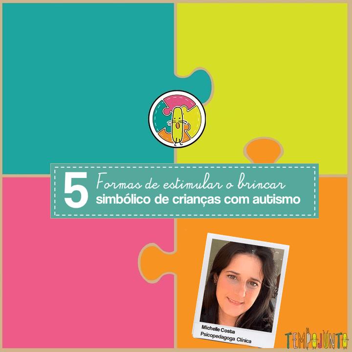 5 formas de estimular o brincar simbólico de crianças com autismo
